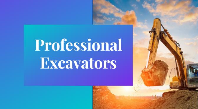 Professional Excavators