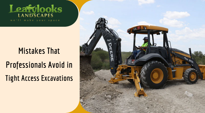 Mistakes That Professionals Avoid in Tight Access Excavations