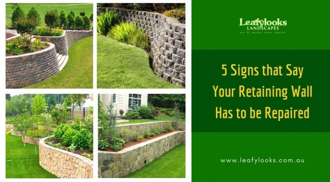 5 Signs that Say Your Retaining Wall Has to be Repaired